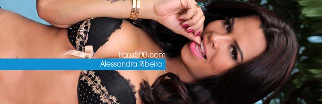 Brazilian glamour girl Alessandra Ribeiro returns to trans500.com